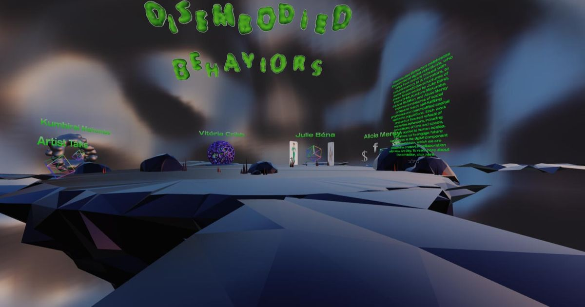 XR Review | Disembodied Behaviors: an ultra-real virtual art show that sears the mind-haze of 2020's unending March back to a state of clarity